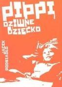 Pippi, dziwne dziecko by Jacek Podsiadło