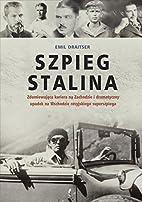 Szpieg Stalina by Emil Draitser