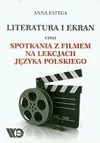 Literatura i ekran czyli Spotkania z filmem…