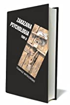 Zakazana psychologia Tom 2 by Tomasz…