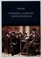 Wokół Olimpiady Literatury i Języka…