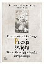 Poezja święta : trzy cykle religijne…