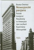 Nowojorski pasjans : Polski Instytut Naukowy…