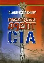 Moskiewski Agent CIA by Clarence Ashley