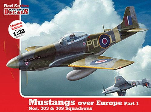 1-32-mustangs-over-europe-part-1-nos-303-309-squadrons-red-series-kagero-decals