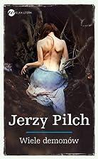 Wiele demonow by Jerzy Pilch