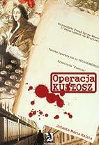 Operacja Kustosz by Jolanta Maria Kaleta