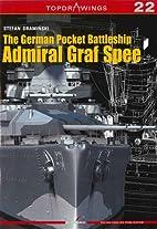 The German Pocket Battleship Admiral Graf…