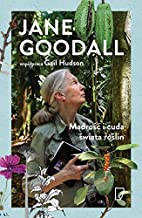 Madrosc i cuda swiata roslin by Jane Goodall