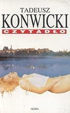 Czytadło by Tadeusz Konwicki