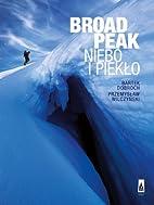 Broad Peak Niebo i Pieklo (Polska Wersja…