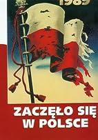 It All Began In Poland by Agnieszka…