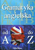 Gramtyka Angielska by Philip Wilson