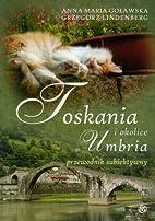 Toskania Umbria i okolice przewodnik…