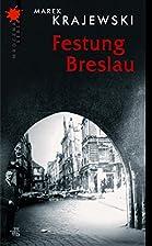 Festung Breslau by Marek Krajewski