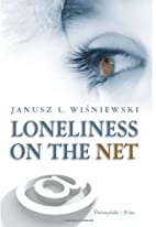 Loneliness on the net by Janusz L.…
