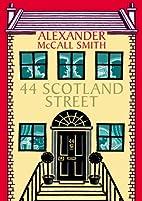 Tales of 44 Scotland Street: 44 Scotland…