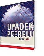 Upadek Peerelu 1986-1989