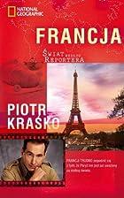 Francja. Swiat wedlug reportera (polish) by…