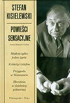 Powieści sensacyjne by Stefan Kisielewski
