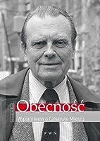 Obecność : wspomnienia o Czesławie…