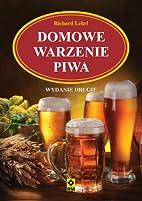 Domowe warzenie piwa by Lehr Richard