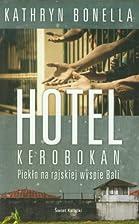 Hotel Kerobokan by Bonella Kathryn