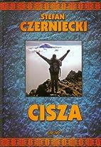 Cisza by Stefan Czerniecki