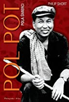 Pol Pot by SHORT PHILIP: