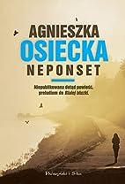 Neponset by Osiecka Agnieszka