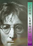John Lennon : życie i legenda by Richard…