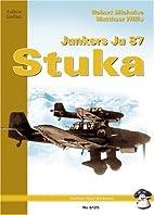 Junkers Ju 87 Stuka by Robert Michulec