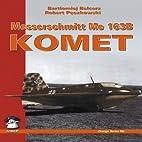 Messerschmitt Me 163 Komet by Bartlomiej…