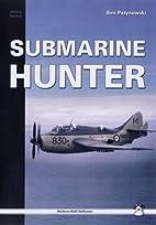 Submarine Hunter: Fairey Gannet ASW.1 in…