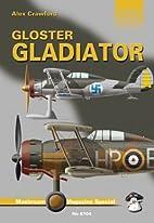 Gloster Gladiator by Alex Crawford