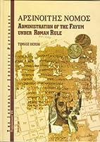 Nomos Arsinoites: Administration of the…