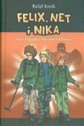 Felix, Net i Nika oraz Pułapka…