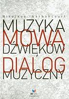 Muzyka mowa d?wiekow Dialog muzyczny by…