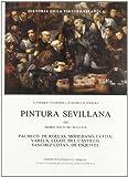 Valdivieso, Enrique: Historia de la pintura espanola: Escuela sevillana del primer tercio del siglo XVII (Spanish Edition)