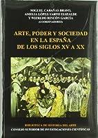 Arte, poder y sociedad en la España de los…