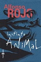 Instinto animal by Alfonso Rojo