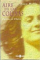 Aire de las colinas : cartas a Clara by Juan…