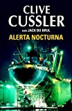 Cussler, Clive: Alerta nocturna / Dark Watch (The Oregon Files) (Spanish Edition)