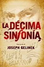 La decima sinfonia/ The Tenth Symphony…