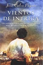 Vientos de intriga by José Calvo…