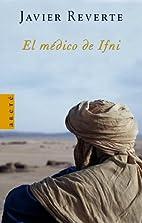 El médico de Ifni by Javier Reverte