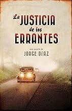 La justicia de los Errantes by JORGE DIAZ