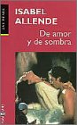 Allende, Isabel: De Amor Y De Sombra / Of Love and Shadows