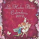 Mary Barker, Cicely: CAlendario 2012. Hadas y Flores