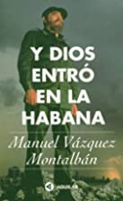 Y Dios entró en la Habana (Spanish…